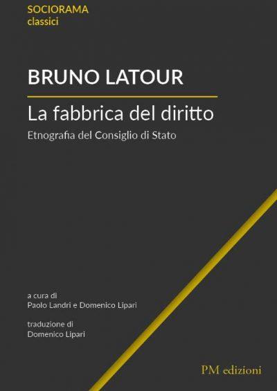 La fabbrica del diritto - Bruno Latour