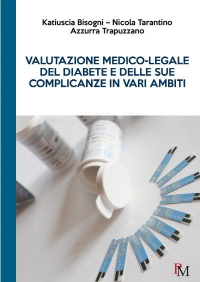 Valutazione medico-legale del diabete e delle sue complicanze in vari ambiti