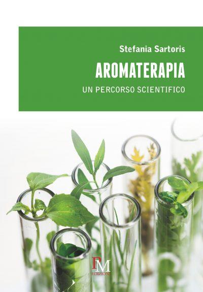Aromaterapia. Un percorso scientifico