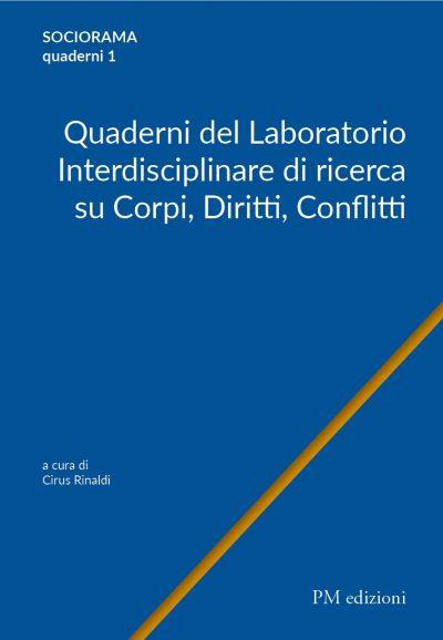 978-88-31222-78-5 Quaderni del Laboratorio Interdisciplinare di ricerca su Corpi, Diritti, Conflitti