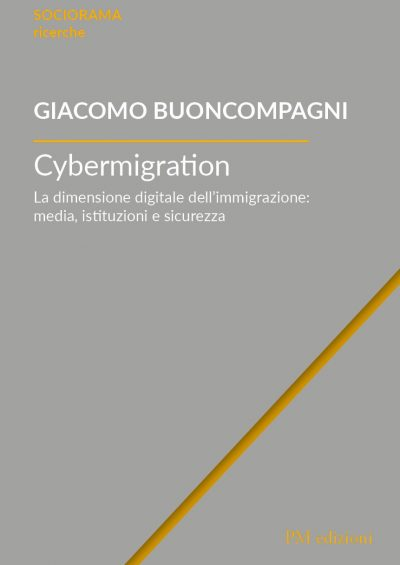 9788831222709 Cybermigration. La dimensione digitale dell'immigrazione