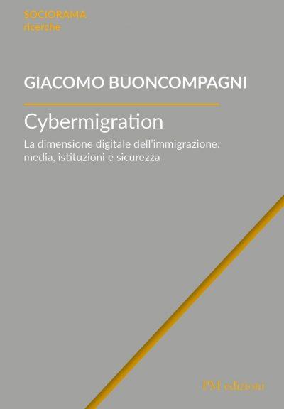 9788831222709 Cybermigration. La dimensione digitale dell'immigrazione