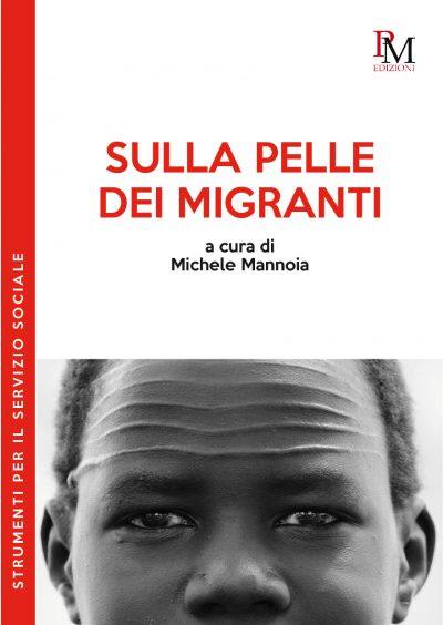9788831222808 Sulla pelle dei migranti