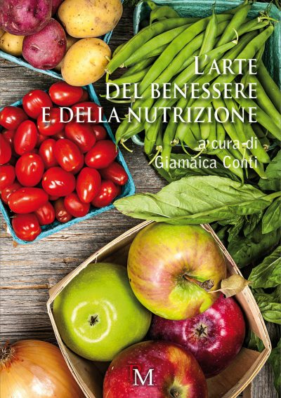 L'arte del benessere e della nutrizione