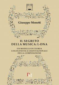 9788899565534 Il segreto della musica Giuseppe Monetti