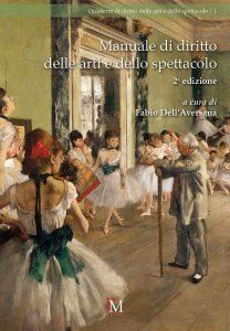 Manuale di diritto delle arti e dello spettacolo