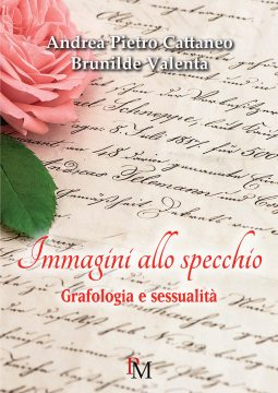 Immagini allo specchio - Grafologia e sessualità - PM edizioni