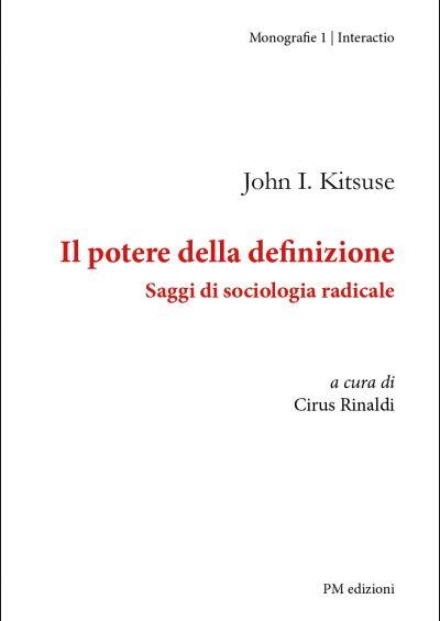 John-Kitsuse-Il-potere-della-definizione-Saggi-di-sociologia-radicale