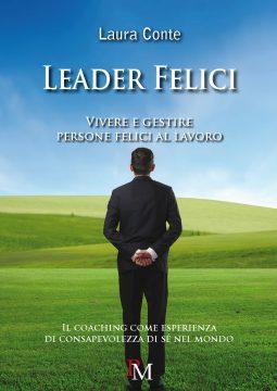 Leader Felici - Laura Conte - PM edizioni