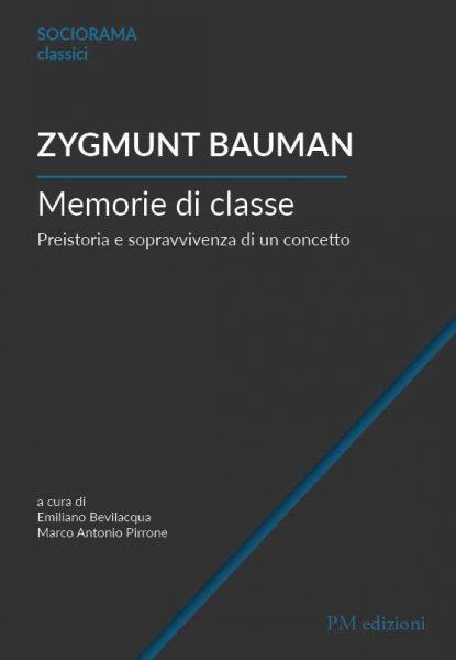Memorie di classe - Zygmunt Bauman