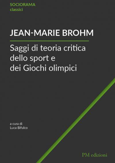 Saggi di teoria critica dello sport e dei Giochi olimpici