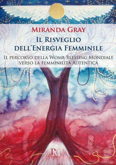 Miranda Gray - Il risveglio dell'energia femminile