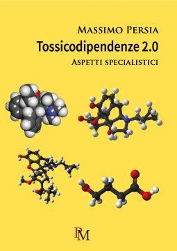 tossicodipendenze 2.0 massimo persia